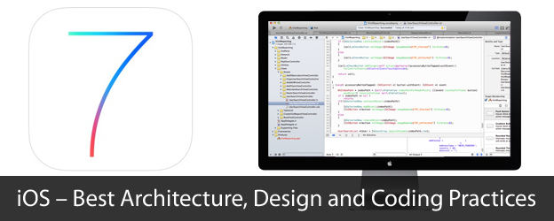 iOS – Best Architecture, Design and Coding Practices