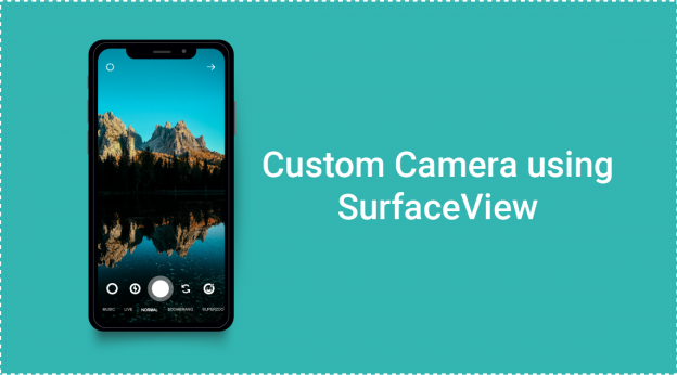 Custom Camera using SurfaceView