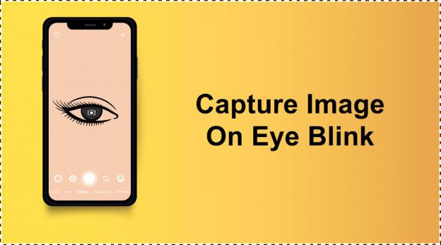 Capture Image on Eye Blink