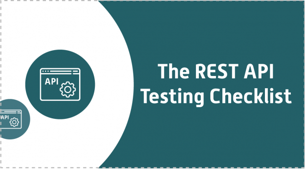 The REST API Testing Checklist